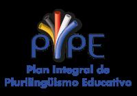PIPE - Plan Integral de Plurilingüismo Educativo